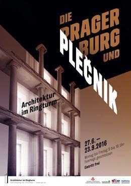 Plakat der Ausstelllung Die Prager Burg und Plecnik